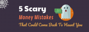 Scary Money Mistakes
